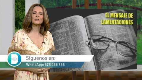 Buenas noticias TV - El mensaje de lamentaciones