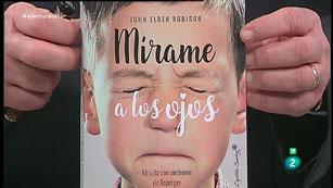La Aventura del Saber. TVE. Libros recomendados. 'Mírame a los ojos' de John Elder Robinson.