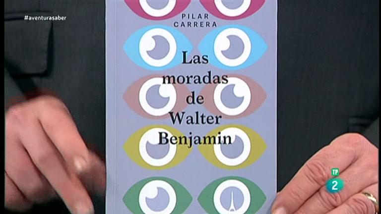 La Aventura del Saber. TVE. Libros recomendados. 'Las moradas de Walter Benjamin'