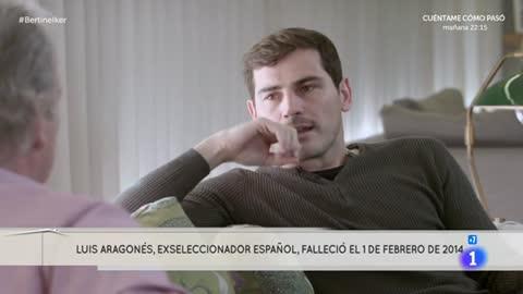 """En la tuya o en la mía - La muerte de Luis Aragonés, un """"palo"""" para Iker Casillas"""