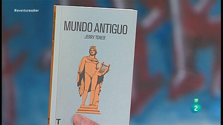 La Aventura del Saber. TVE. Libros recomendados: 'Mundo antiguo', escrito por  Jerry Toner