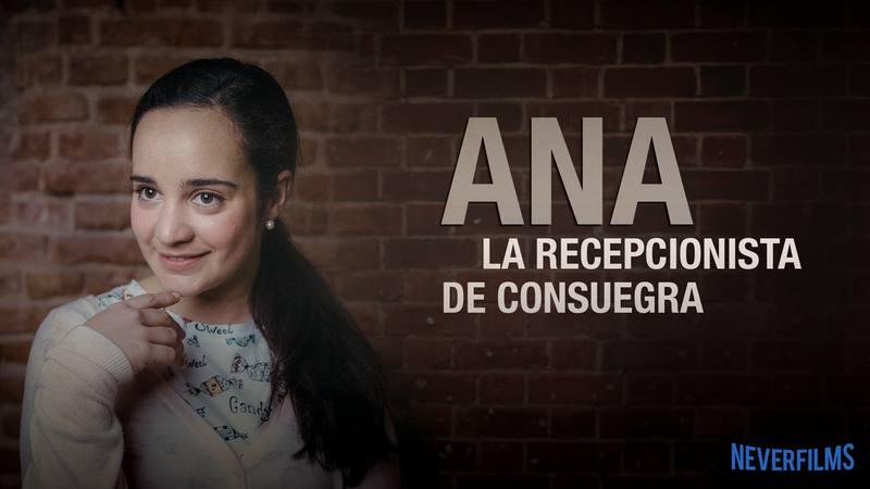 Neverfilms - Ángela Chica es Ana