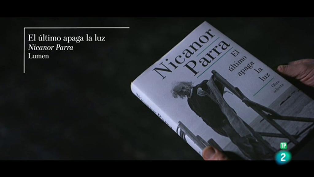 Página Dos - El poema - Nicanor Parra: El último apaga la luz