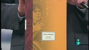 La Aventura del Saber. TVE. Libros recomendados.  'Nick Drake, recuerdos de un instante'.