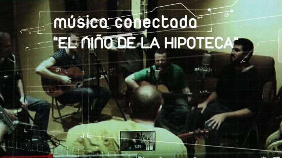 Cámara abierta 2.0 - El niño de la hipoteca. Música conectada.