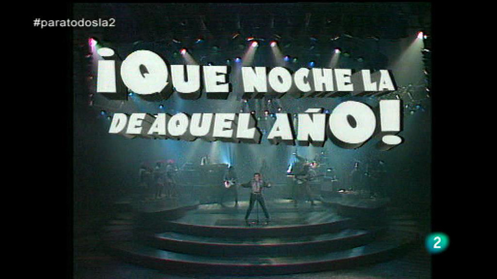 Para Todos La 2 - Para Todos La tele - ¡Qué noche la de aquel año!