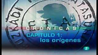 Crónicas - Especial historia de ETA - Capítulo 1: Los orígenes