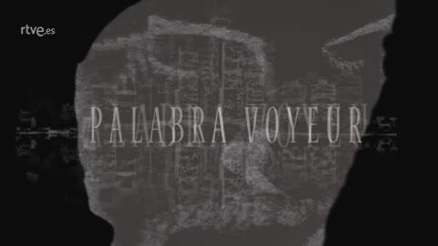Palabra Voyeur - Los días gemelos. Ana Merino - 10/10/18