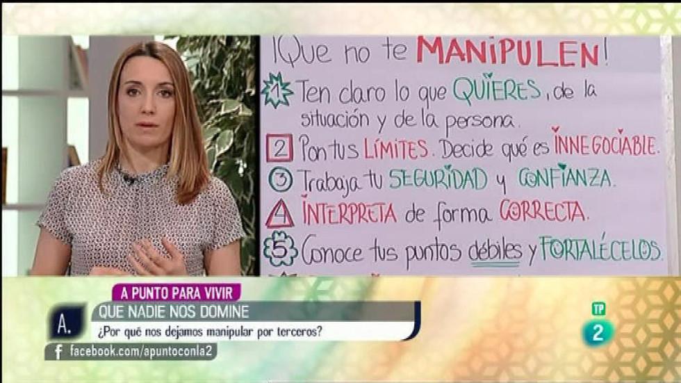 A punto con La 2 - A punto para vivir con Patrícia Ramírez y cómo evitar que nos dominen