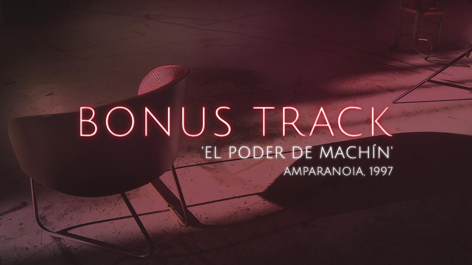 Bonus Track - 'El poder de Machín', Amparanoia (Teaser) - 29/09/17