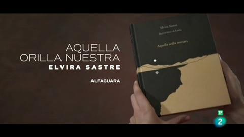 """Página Dos - El poema de Elvira Sastre: """"Aquella orilla nuestra"""" (Alfaguara)"""