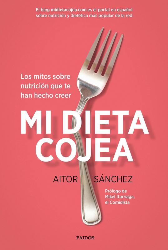 Portada del libro 'Mi dieta cojea', de Aitor Sánchez