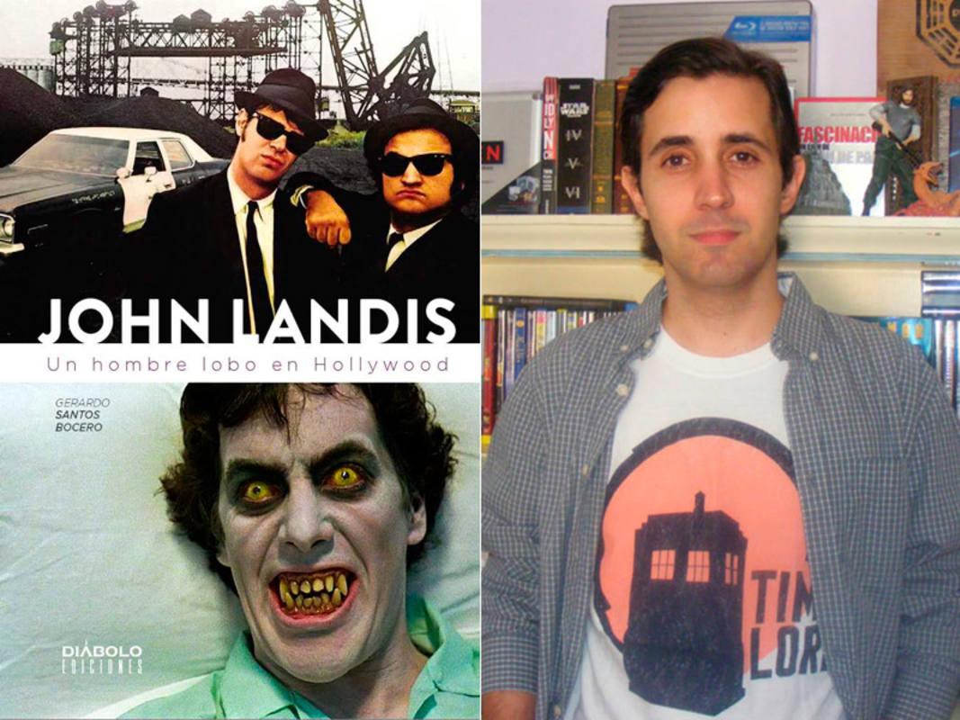 Portada del libro 'John Landis. Un hombre lobo en Hollywood' y su autor, Gerardo Santos Bocero