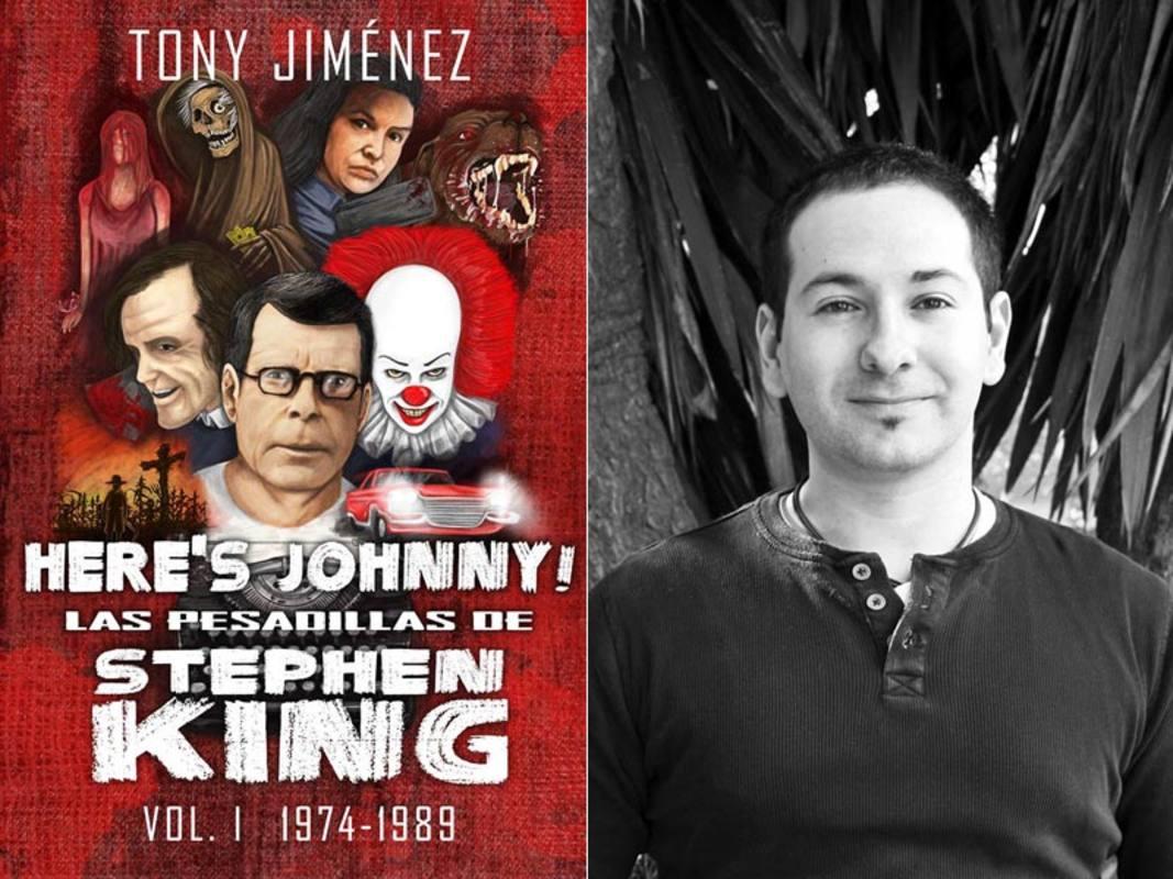 Portada de 'Here's Johnny! Las pesadillas de Stephen King' y su autor, Tony Jiménez