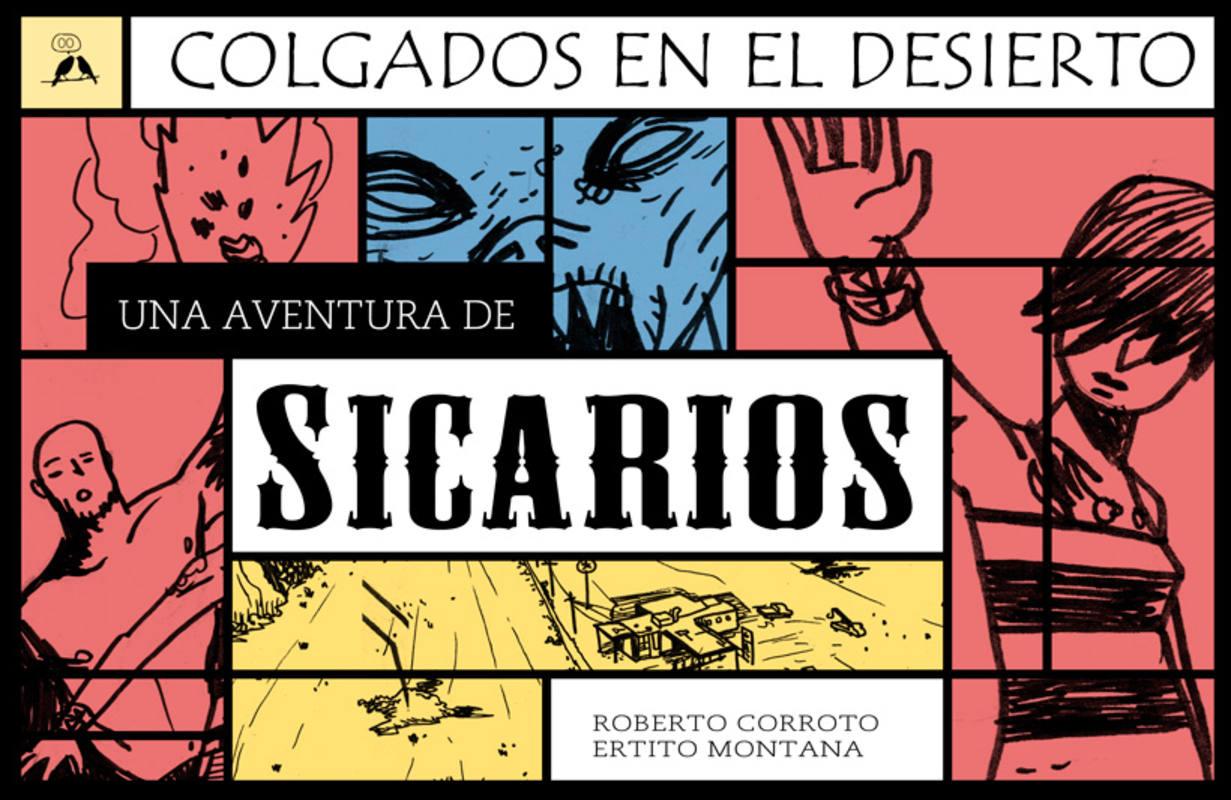 Portada de 'Sicarios 2: Colgados en el desierto'