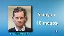 Ratificada la condemna de presó a Urdangarin, Torres i Matas