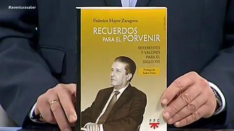La aventura 'Recuerdos para el porvenir' de Federico Mayor Zaragoza.