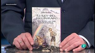 La Aventura del Saber. TVE. Libros recomendados: 'El rey del río Dorado'
