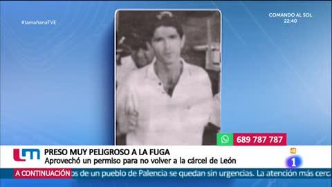 La mañana - Uno de los presos más peligrosos de España se da a la fuga