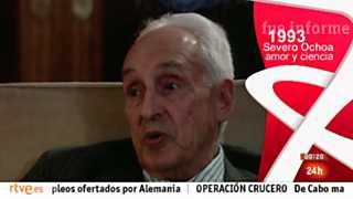 Fue Informe - Severo Ochoa, amor y ciencia (1993)