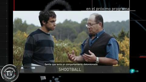 Documentos tv - Shootball - Avance