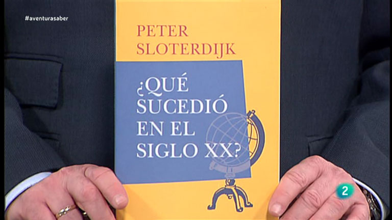 La Aventura del Saber. TVE. Libros recomendados '¿Qué sucedió en el siglo XX?', del filósofo Peter Sloterdijk.