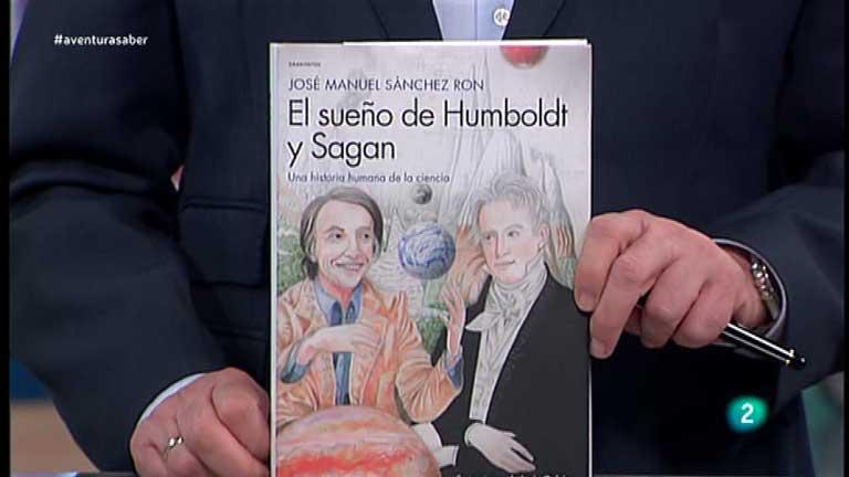La Aventura del Saber. Libros recomendados:  'El sueño de Humbolt y Sagan'. de José Manuel Sánchez Ron.
