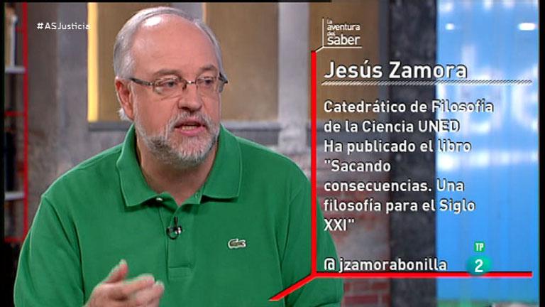 La Aventura del Saber. TVE. Jesús Zamora. La justicia