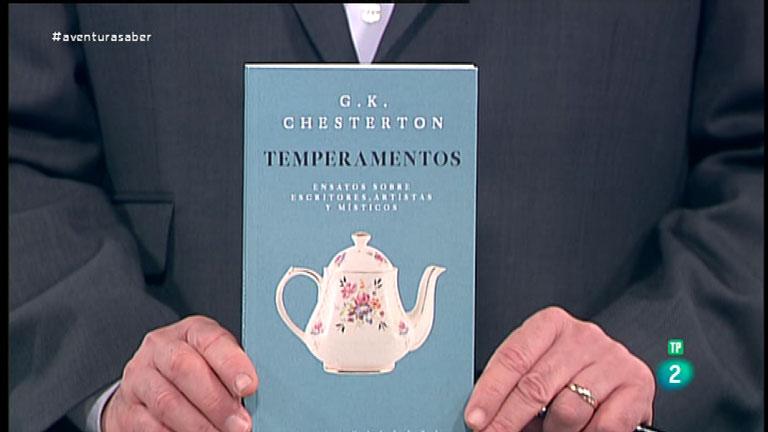 La Aventura del Saber. TVE. Libros recomendados. 'Temperamentos' del escritor inglés Gilbert Keith Chesterton