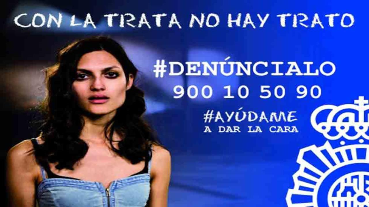 'Con la trata no hay trato', la nueva campaña de la Polícía Nacional