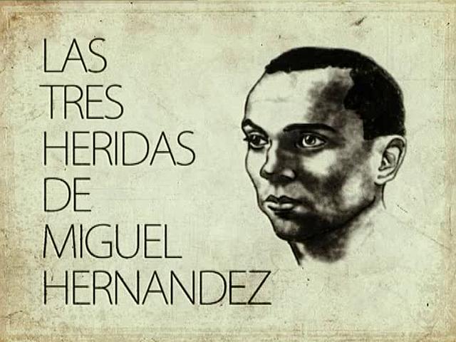 UNED - Las tres heridas de Miguel Hernández