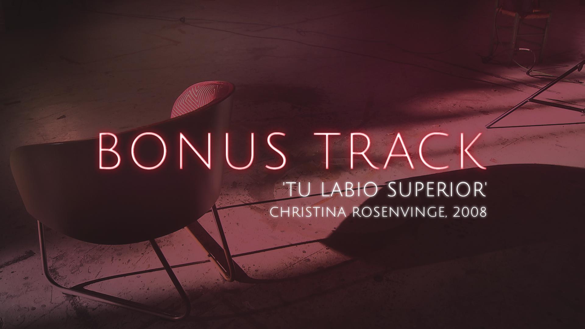 Bonus Track - 'Tu labio superior', Christina Rosenvinge (Teaser) - 06/10/17