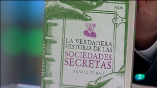 La Aventura del Saber. Daniel Tubau. La Verdadera historia de las sociedades secretas