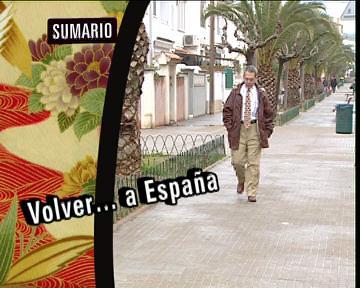 Babel en TVE - Reportaje: Volver ... a España