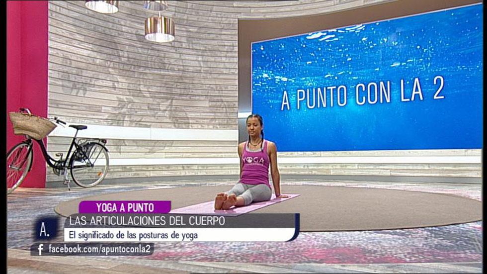 A punto con La 2 - Relajación oriental - Yoga a punto - Las articulaciones del cuerpo