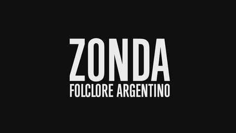 Otros documentales - Zonda, folclore argentino