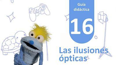Guía Didáctica 16 - Las Ilusiones Ópticas