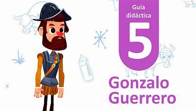 Guía Didáctica 5 - Gonzalo Guerrero