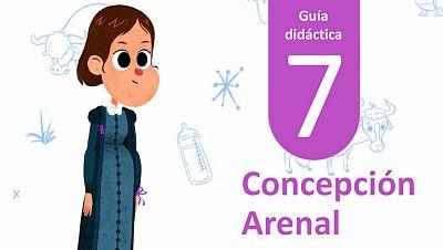 Guía Didáctica 7 - Concepción Arenal