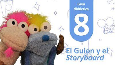 Guía Didáctica 8 - El Guión y el Storyboard