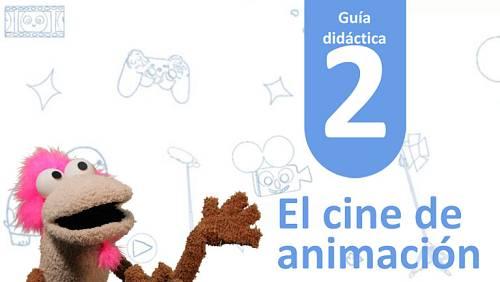 Guía Didáctica 2 - El cine de animación