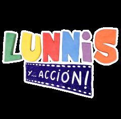 Lunnis y...¡acción!