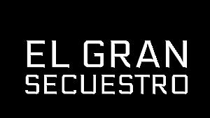 Logotipo del programa 'El gran secuestro'