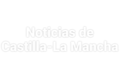 Noticias de Castilla-La Mancha