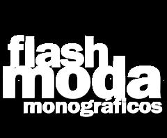 Flash Moda Monográficos