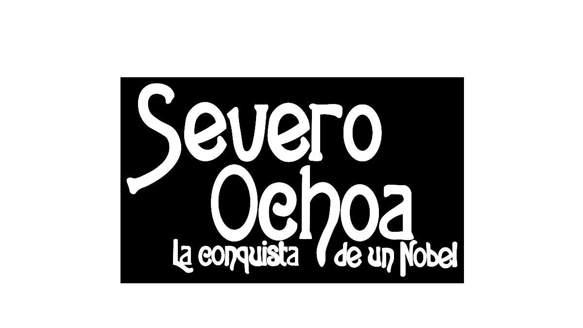 Logotipo del programa 'Severo Ochoa. La conquista de un Nobel'