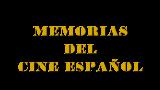 Memorias del cine español