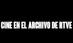 Cine en el Archivo de RTVE