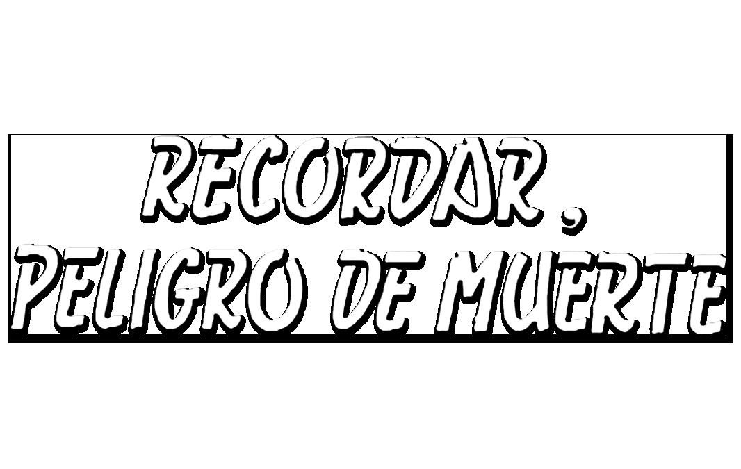 Logotipo del programa 'Recordar, peligro de muerte'