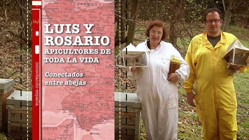 Conectando España - Robledillo: Luis y Rosario